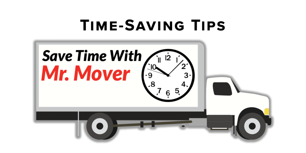 moving tips, mr mover, time-saving moving tips